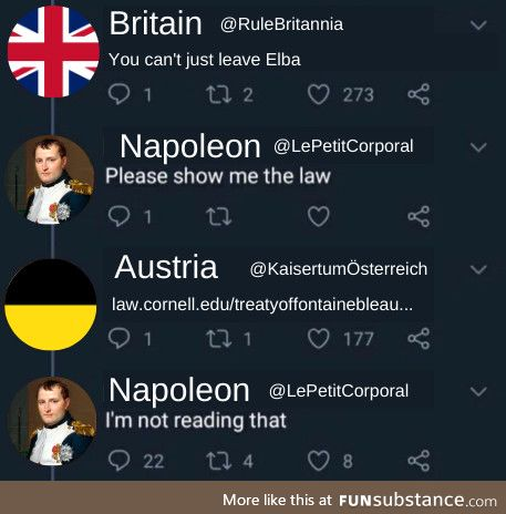 Napoleon has no time for reading; He has a continent to subdue!