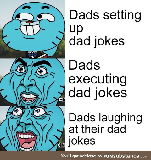 The three main stages of Dad jokes