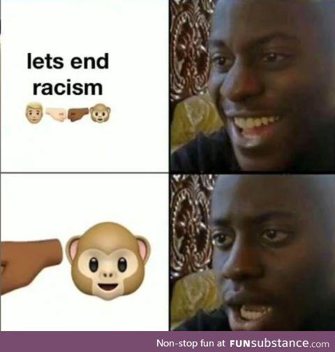 Let's end raci-