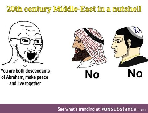 Arabs and jews are literally brothers from another mother