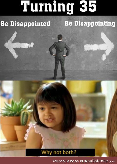I've accomplished both!