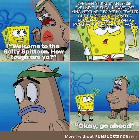 Spongebob is tough