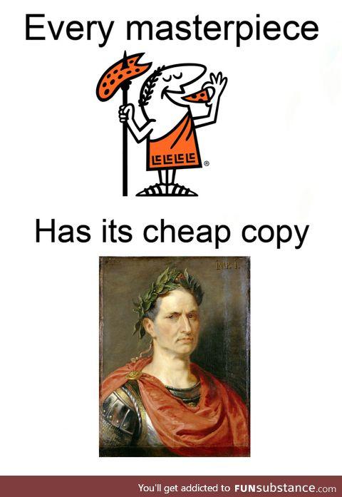Julius is just coping Caesar